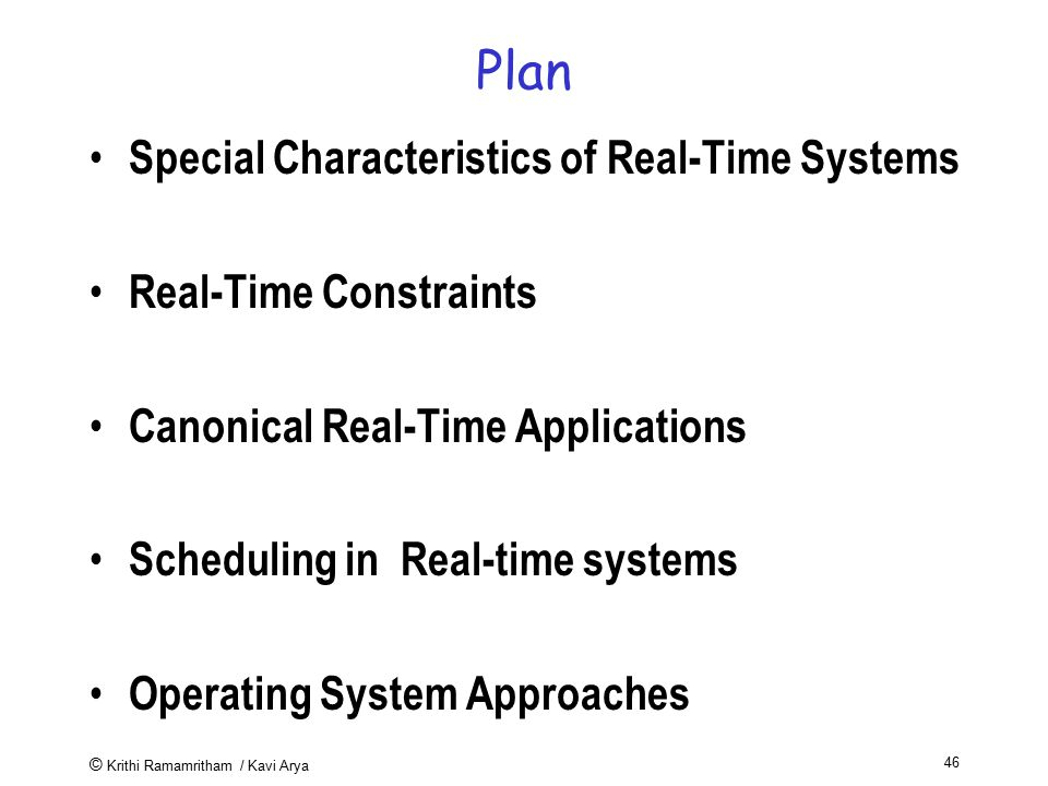 Plan Special Characteristics of Real-Time Systems