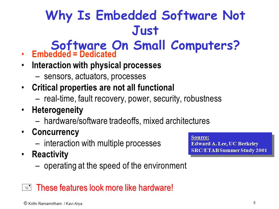Why Is Embedded Software Not Just Software On Small Computers