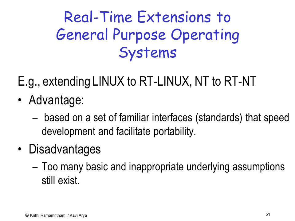 Real-Time Extensions to General Purpose Operating Systems