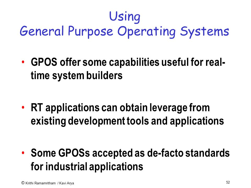 Using General Purpose Operating Systems