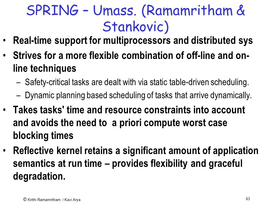 SPRING – Umass. (Ramamritham & Stankovic)