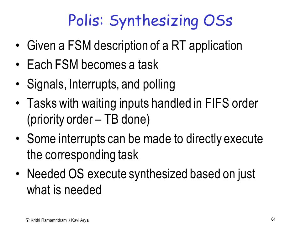 Polis: Synthesizing OSs
