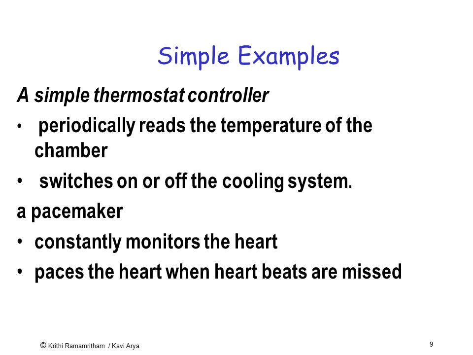 Simple Examples A simple thermostat controller
