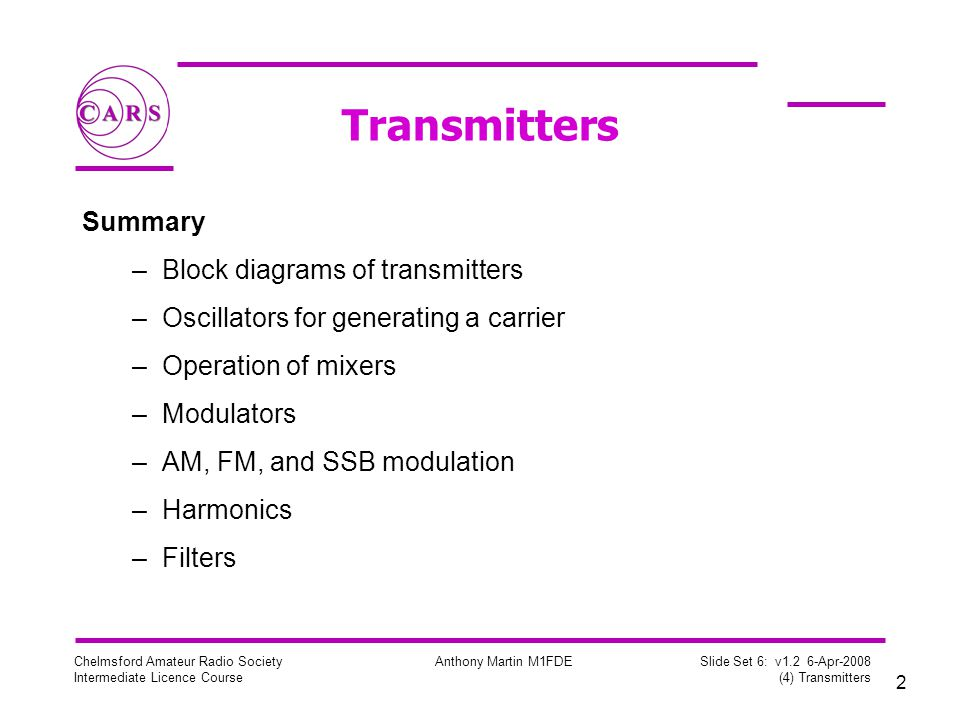 Transmitters Summary Block diagrams of transmitters