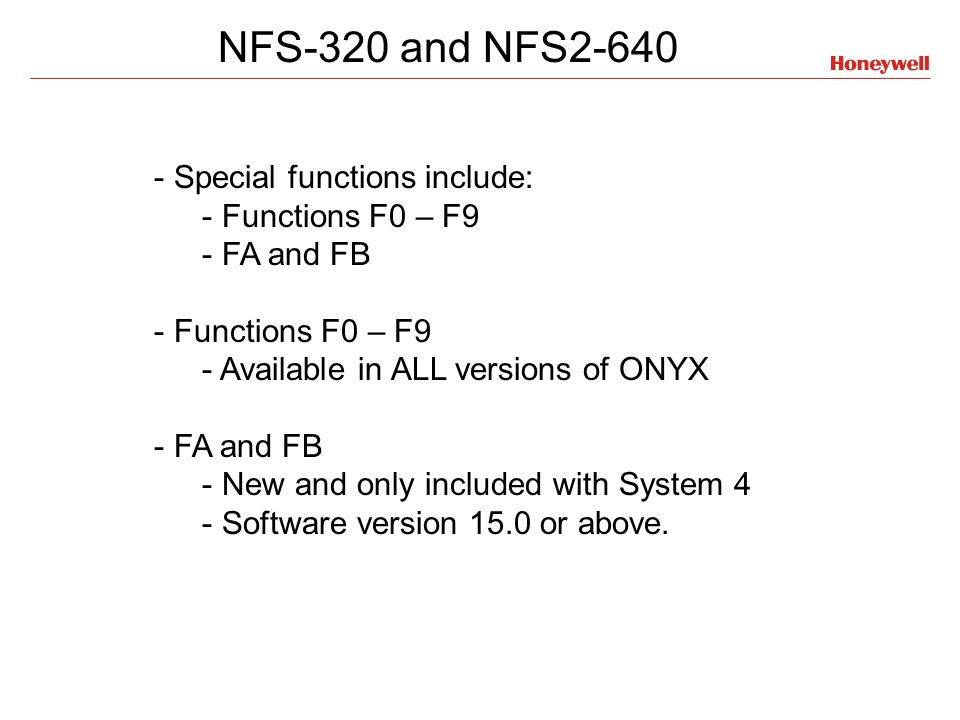 NFS-320 and NFS2-640 Special functions include: Functions F0 – F9