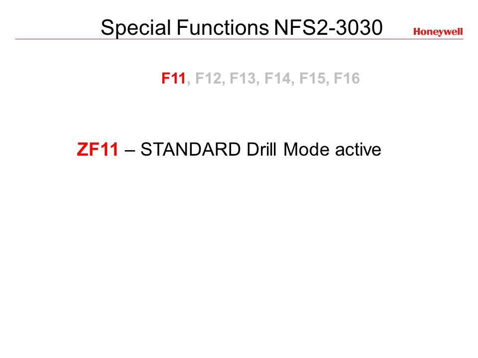 ZF11 – STANDARD Drill Mode active