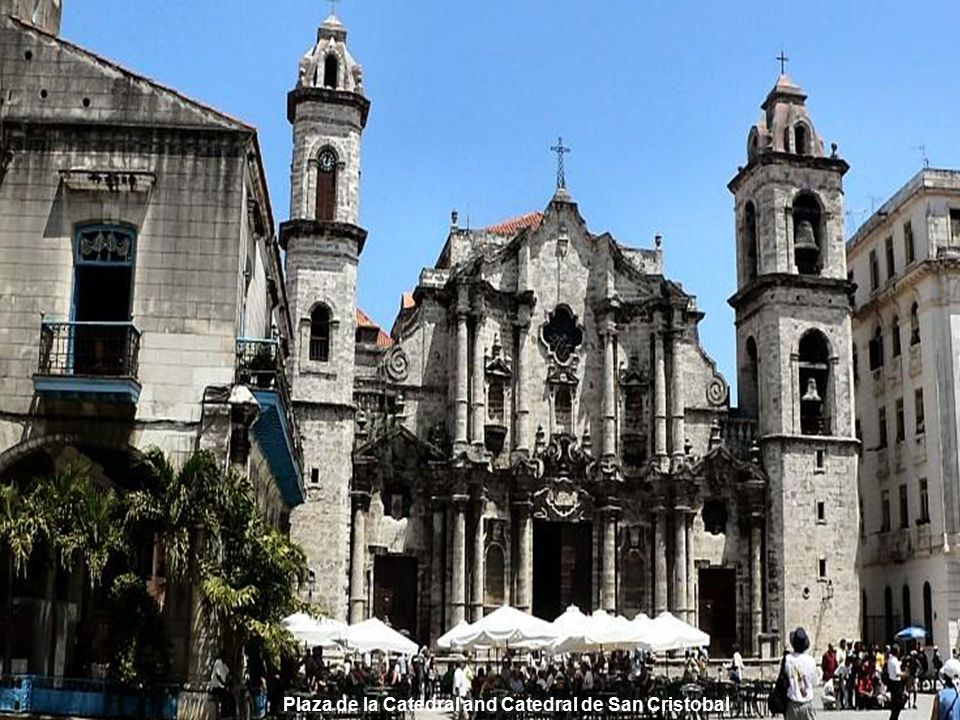Plaza de la Catedral and Catedral de San Cristobal