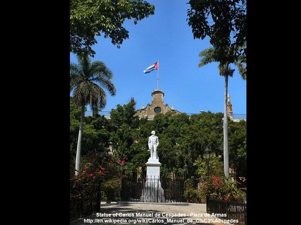 Statue of Carlos Manuel de Céspedes - Plaza de Armas