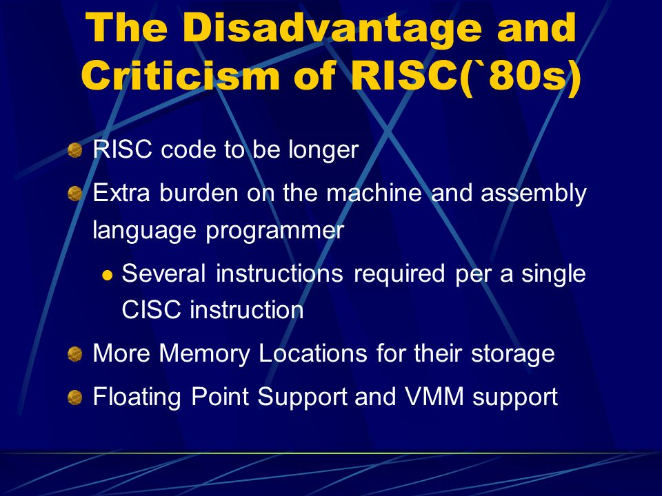 The Disadvantage and Criticism of RISC(`80s)