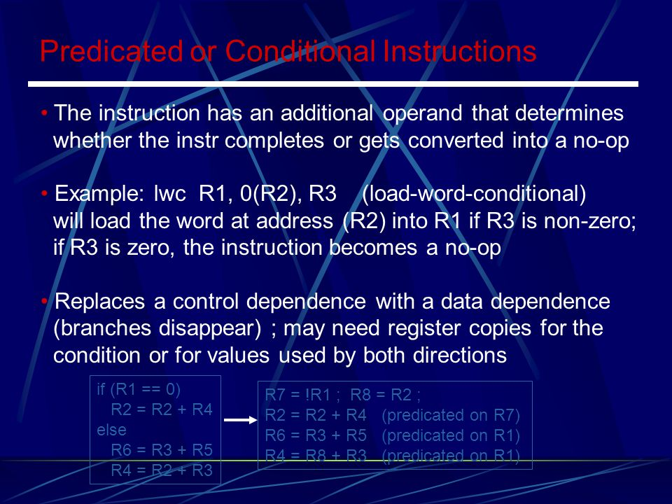 Predicated or Conditional Instructions