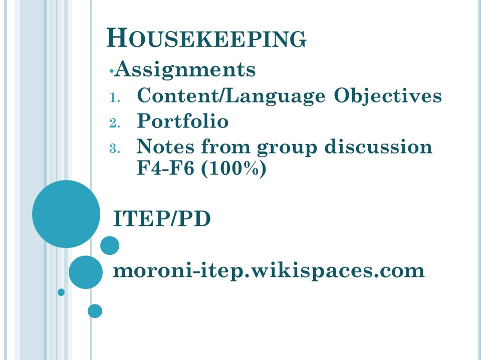 Housekeeping Assignments ITEP/PD moroni-itep.wikispaces.com