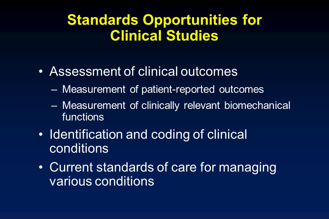 Standards Opportunities for Clinical Studies