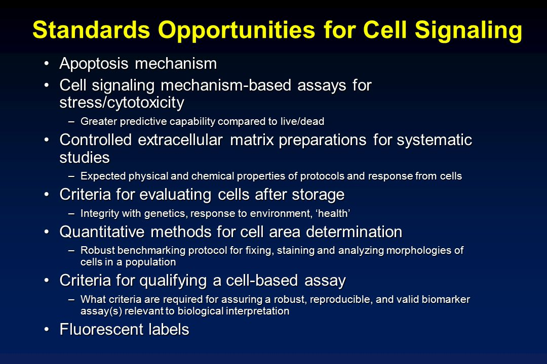 Standards Opportunities for Cell Signaling