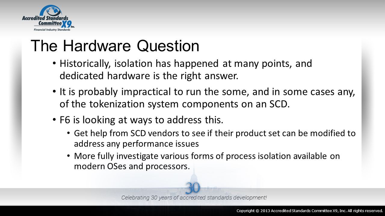 The Hardware Question Historically, isolation has happened at many points, and dedicated hardware is the right answer.