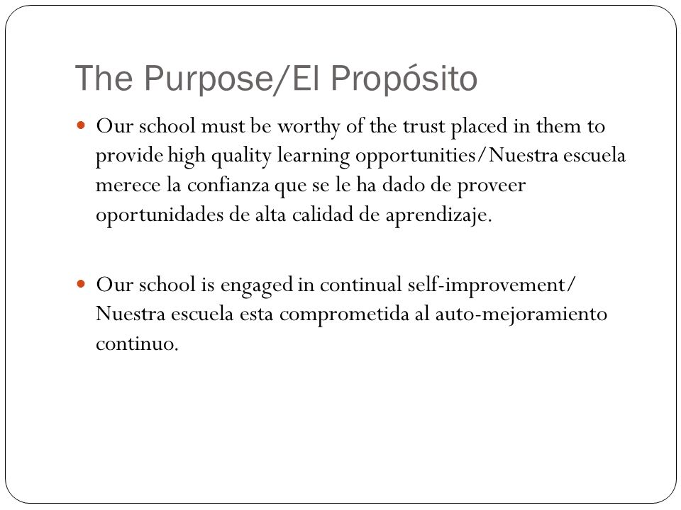 The Purpose/El Propósito