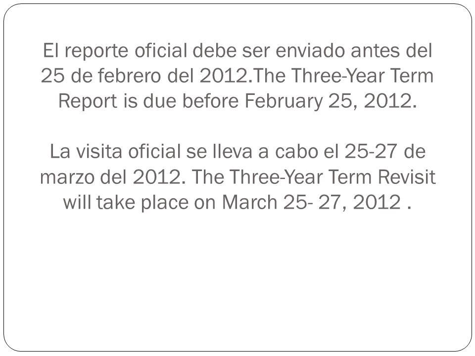 El reporte oficial debe ser enviado antes del 25 de febrero del 2012