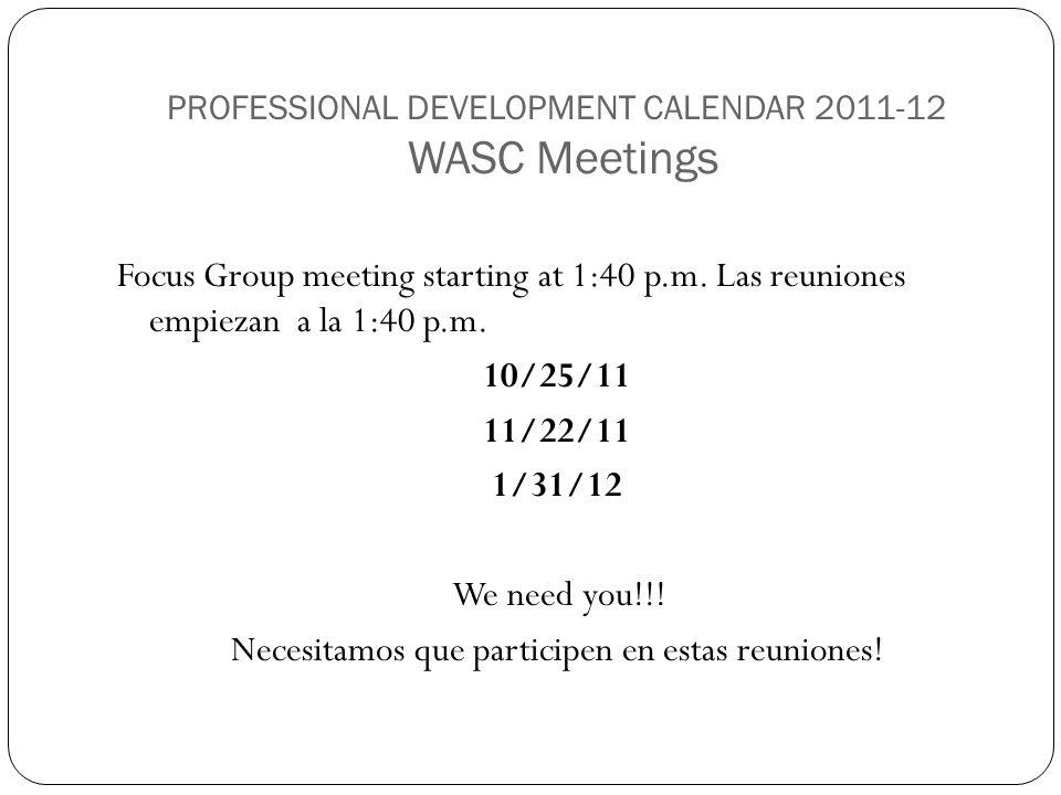 PROFESSIONAL DEVELOPMENT CALENDAR 2011-12 WASC Meetings