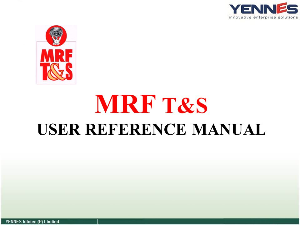 MRF T&S USER REFERENCE MANUAL