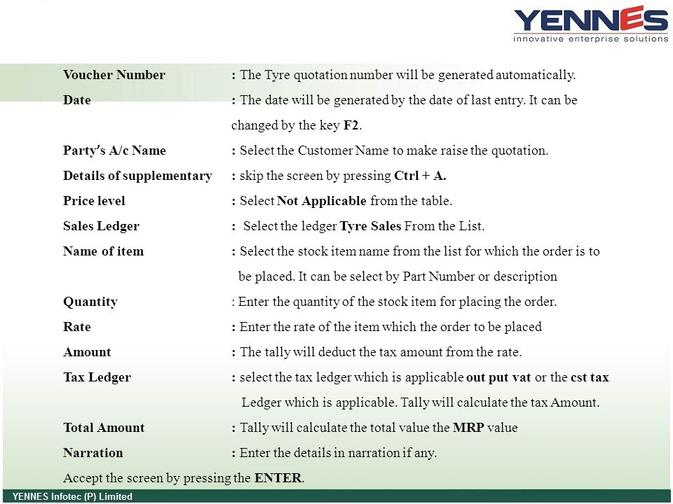 Voucher Number : The Tyre quotation number will be generated automatically.