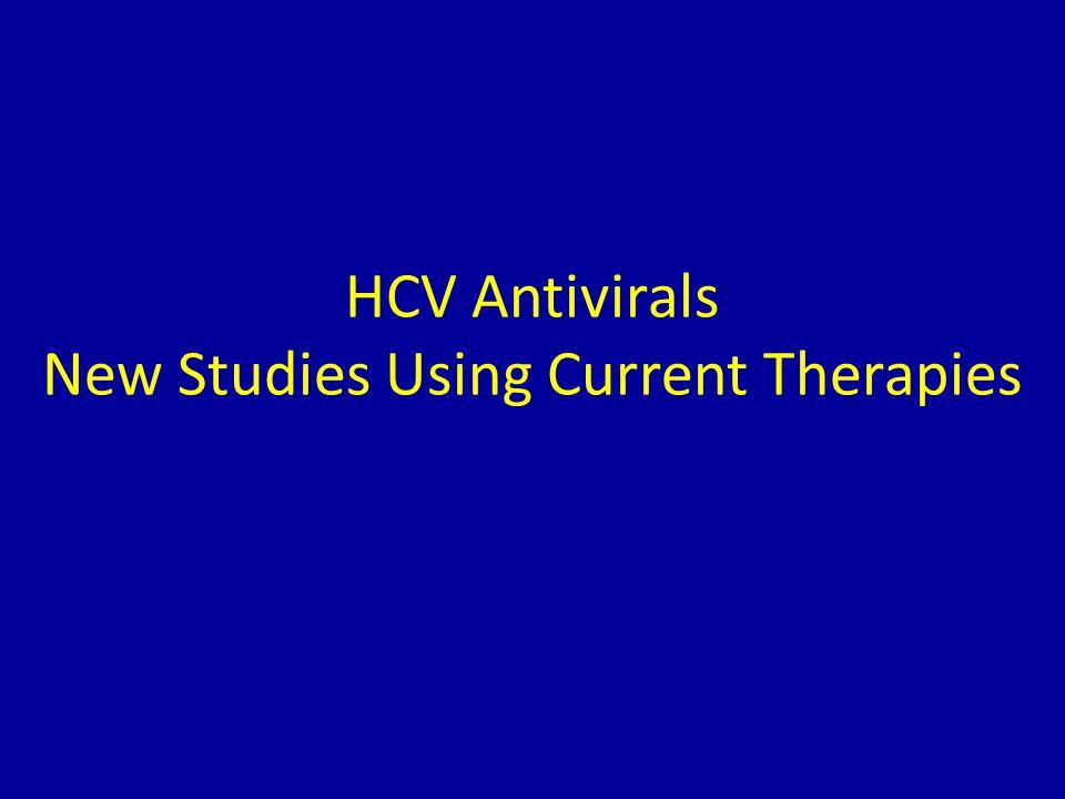 HCV Antivirals New Studies Using Current Therapies