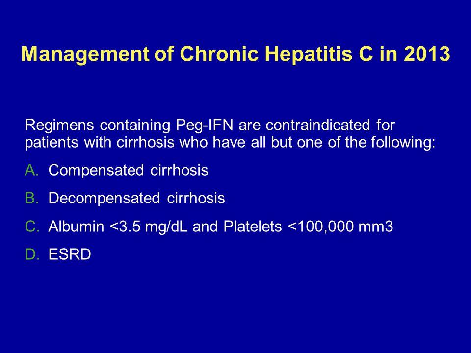 Management of Chronic Hepatitis C in 2013