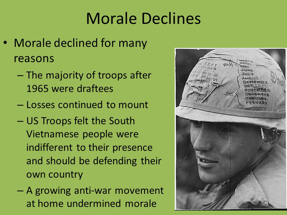 Morale Declines Morale declined for many reasons