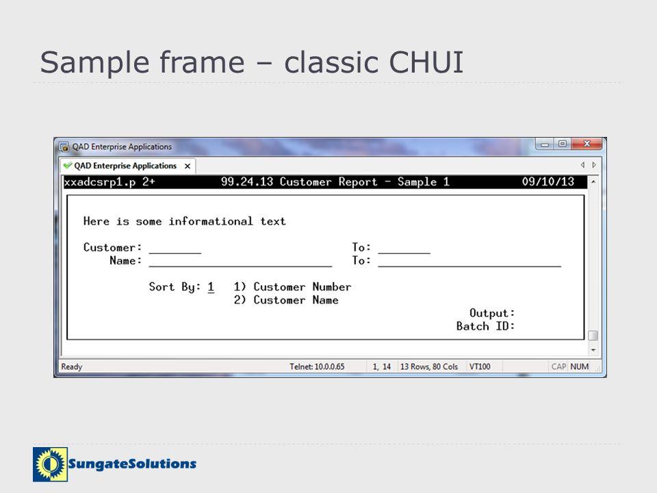 Sample frame – classic CHUI