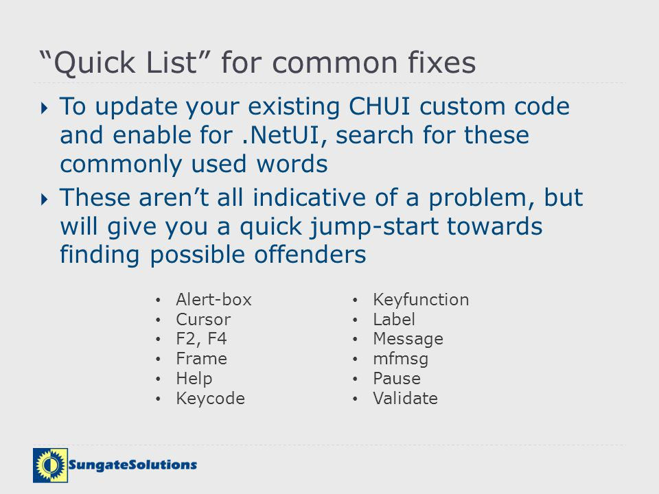 Quick List for common fixes