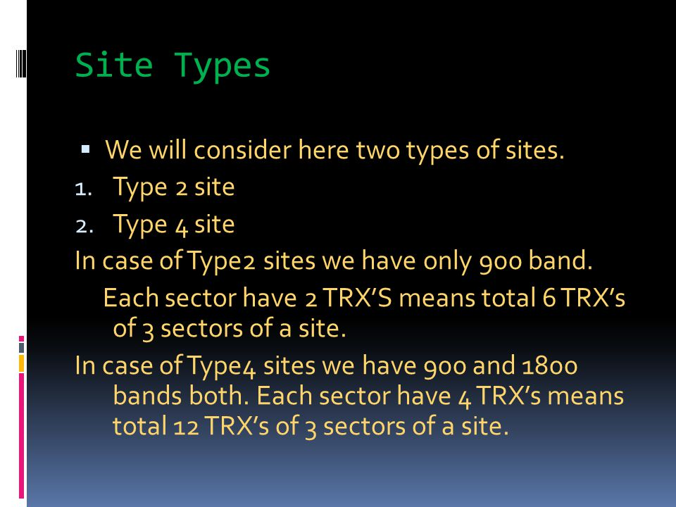 Site Types We will consider here two types of sites. Type 2 site