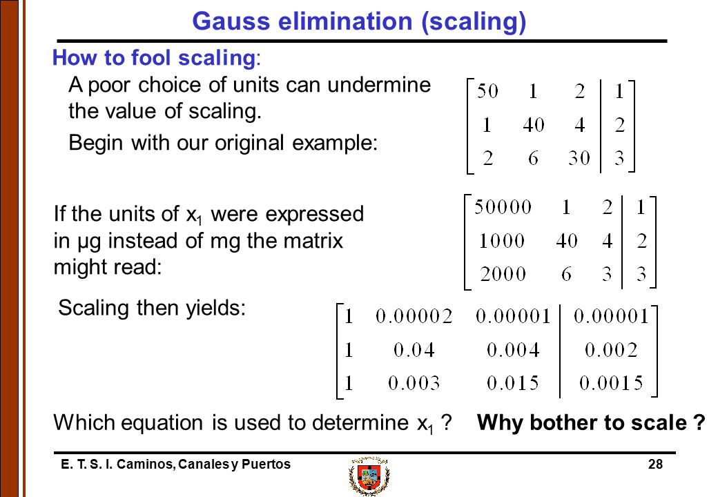 Gauss elimination (scaling)