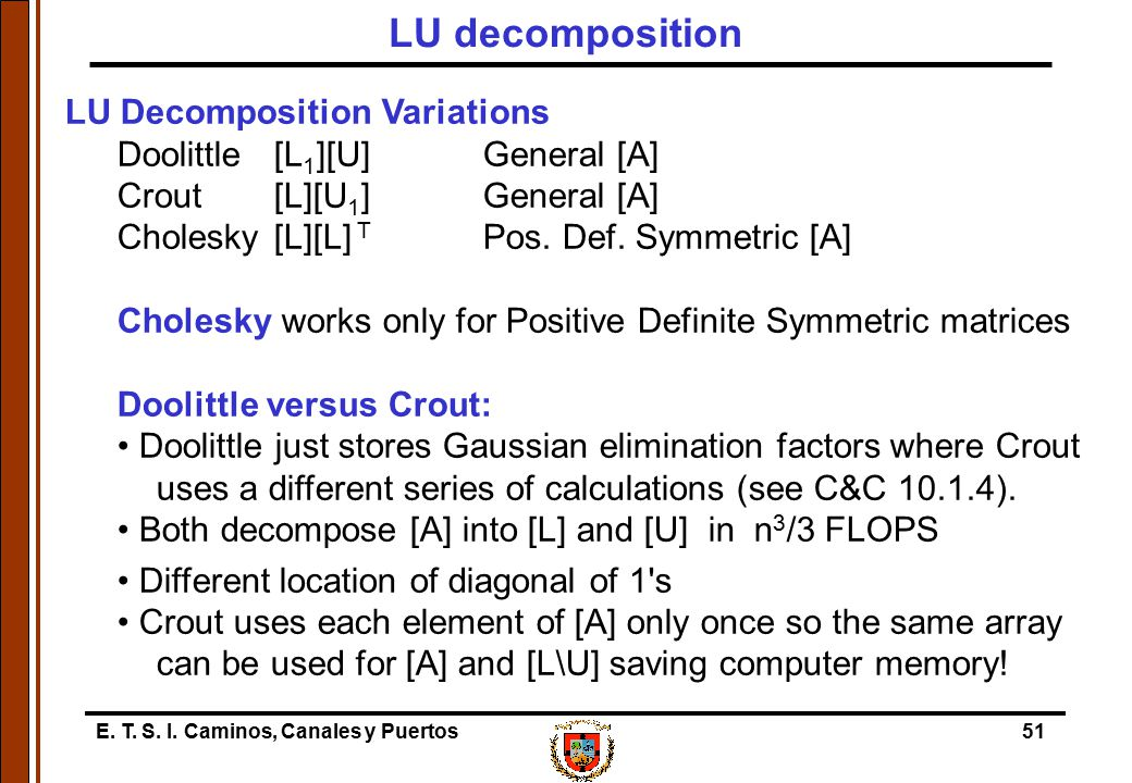 LU decomposition LU Decomposition Variations