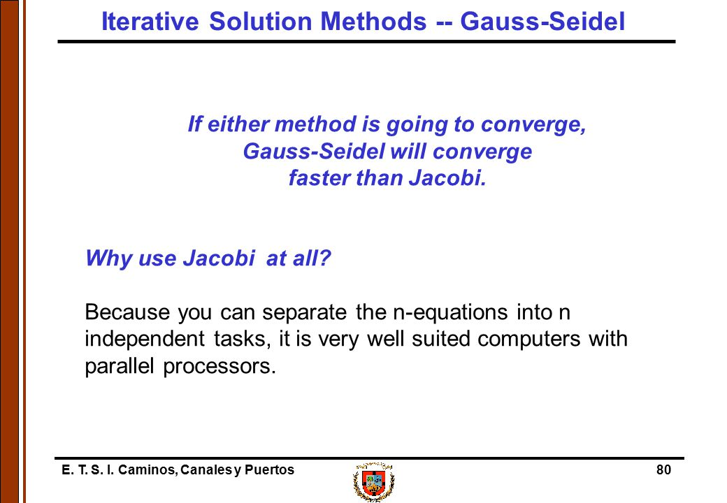 Iterative Solution Methods -- Gauss-Seidel