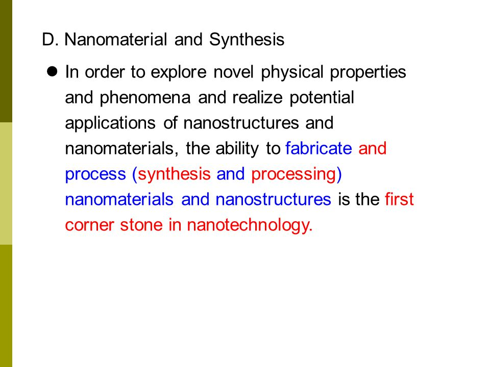D. Nanomaterial and Synthesis