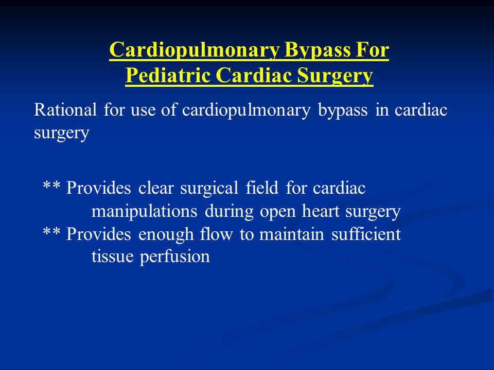 Cardiopulmonary Bypass For Pediatric Cardiac Surgery