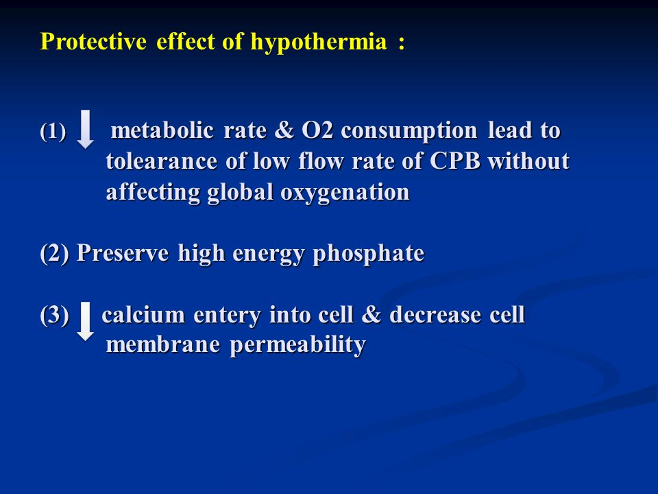 Protective effect of hypothermia :