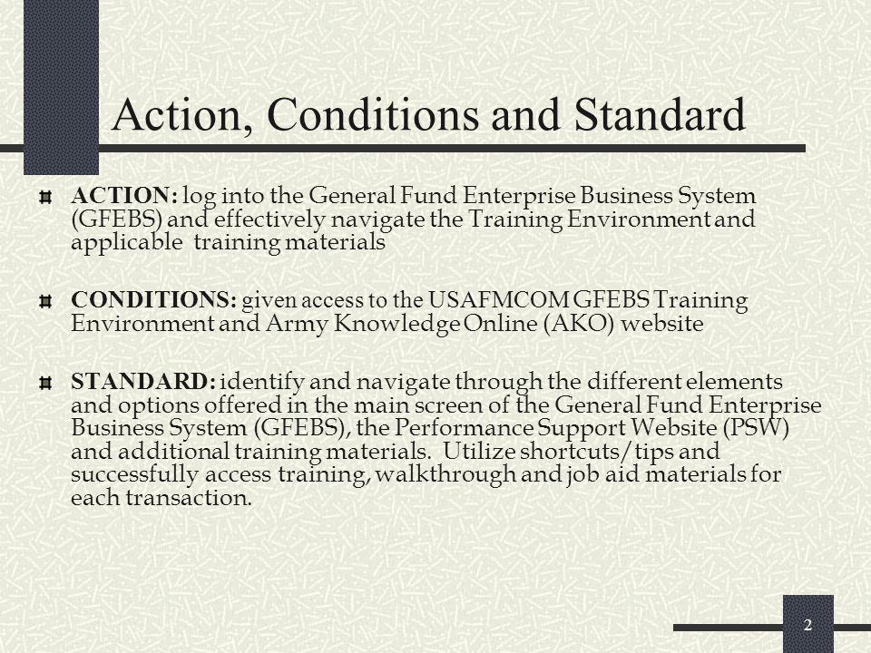 Action, Conditions and Standard