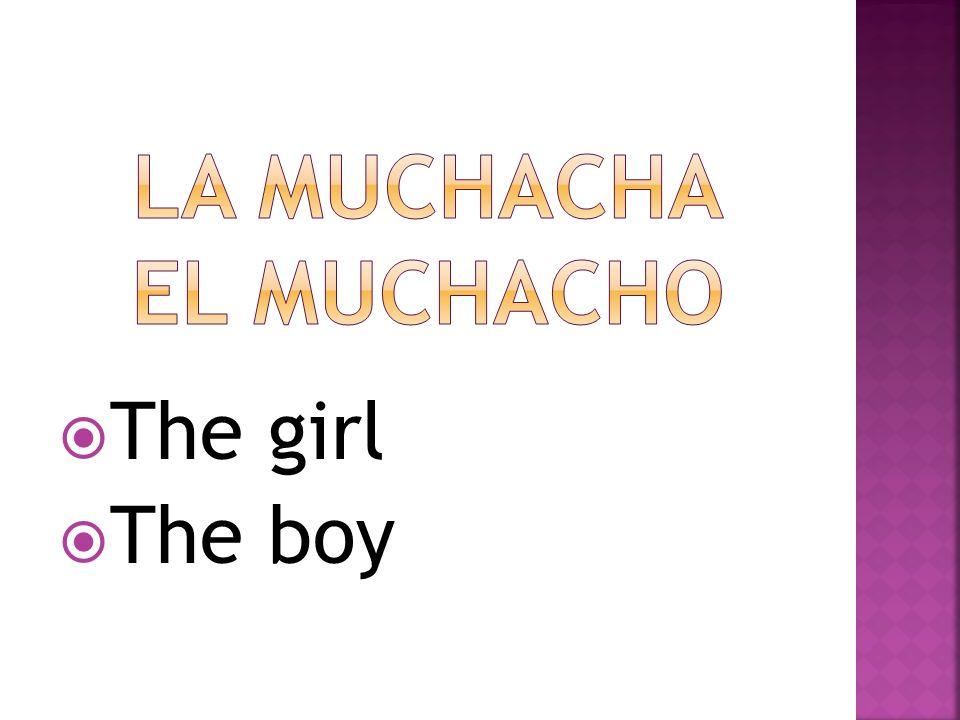 La muchacha el muchacho