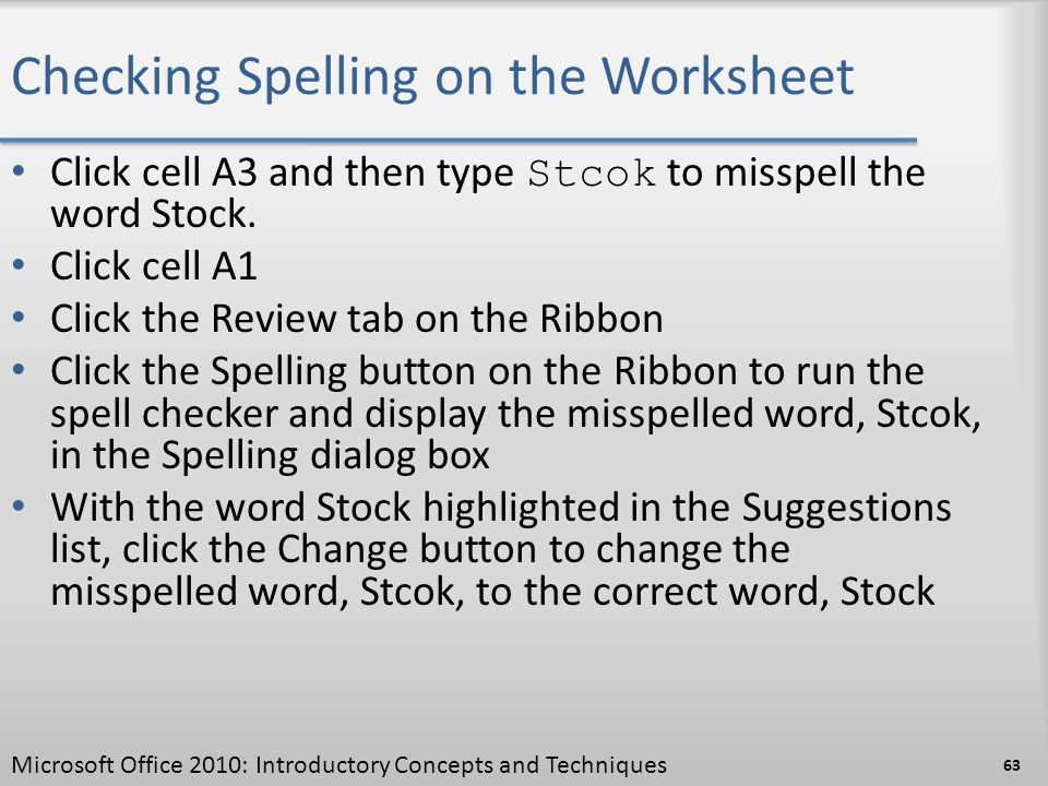 Checking Spelling on the Worksheet