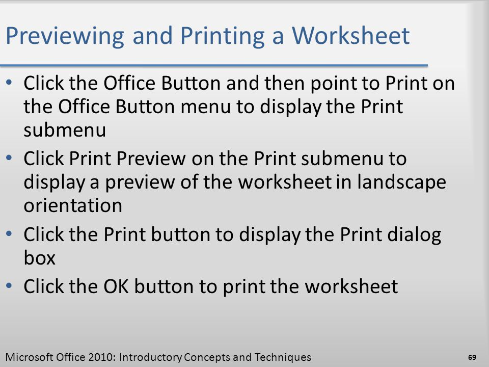 Previewing and Printing a Worksheet