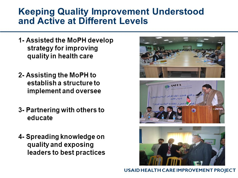 Keeping Quality Improvement Understood and Active at Different Levels