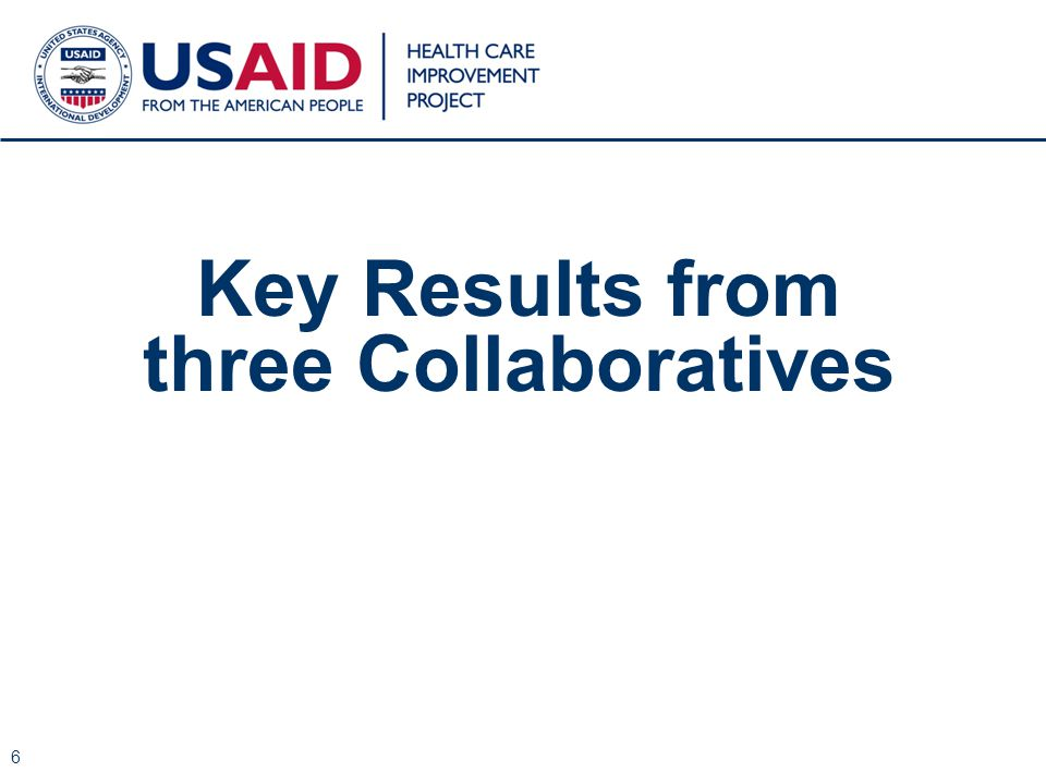 Key Results from three Collaboratives