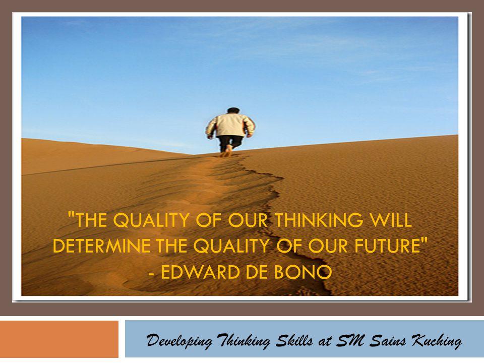 Developing Thinking Skills at SM Sains Kuching