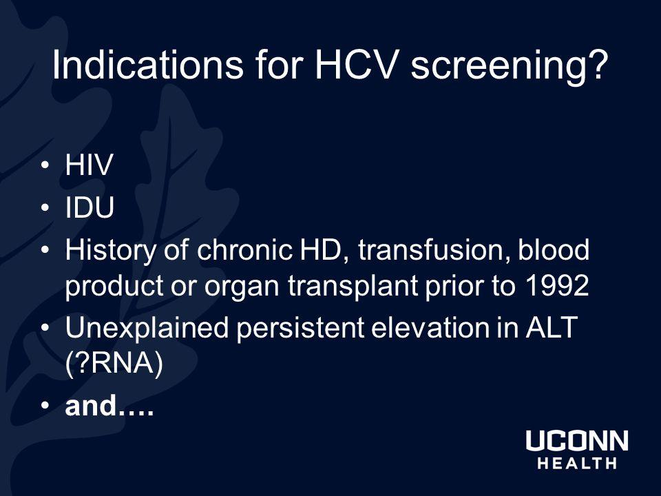 Indications for HCV screening