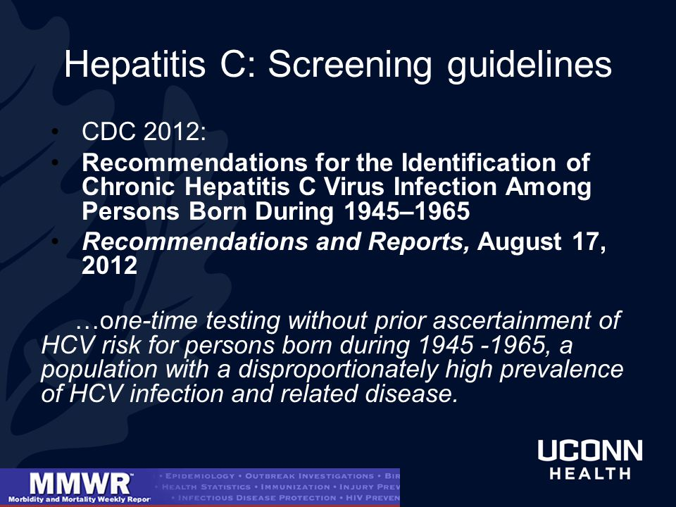 Hepatitis C: Screening guidelines