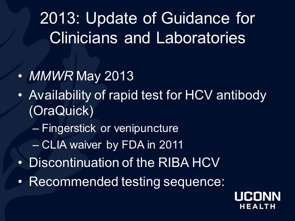 2013: Update of Guidance for Clinicians and Laboratories