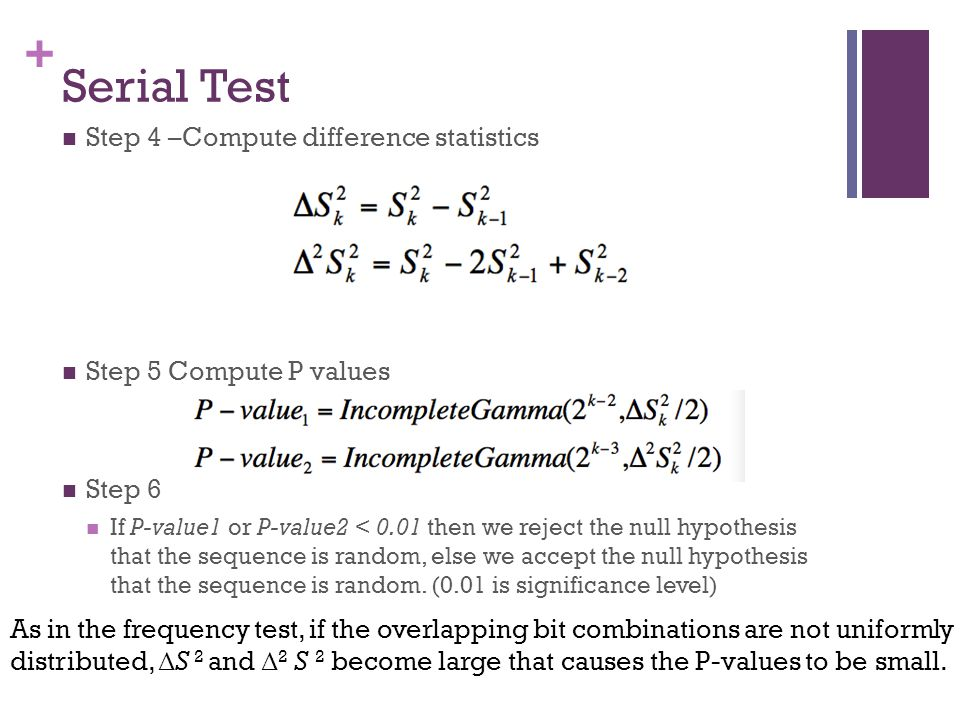 Serial Test Step 4 –Compute difference statistics