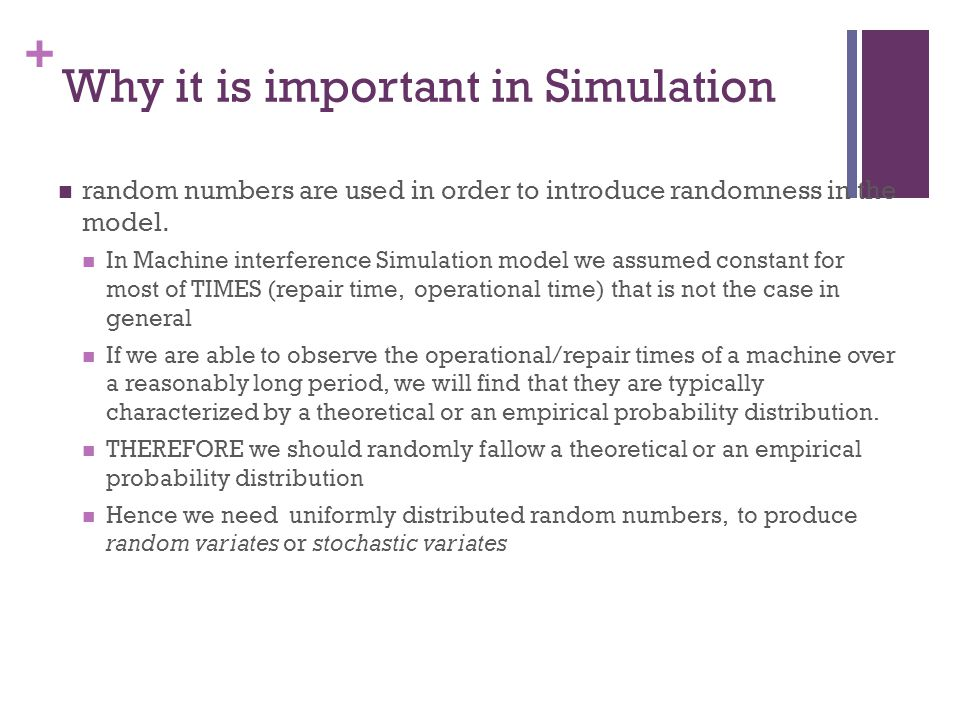 Why it is important in Simulation