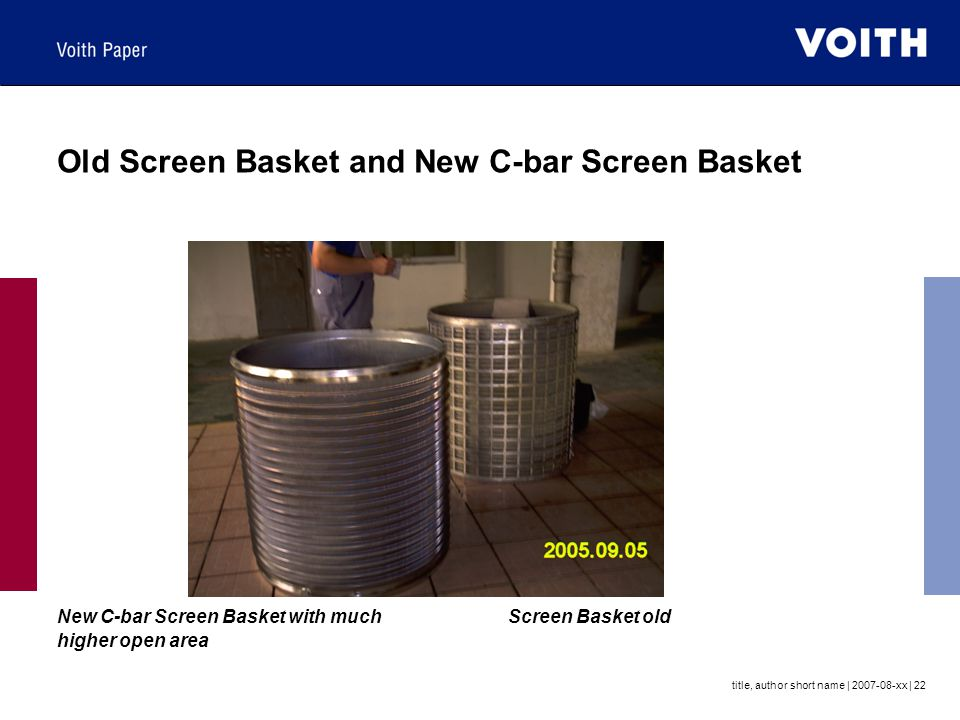 Old Screen Basket and New C-bar Screen Basket