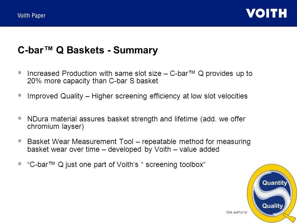 C-bar™ Q Baskets - Summary