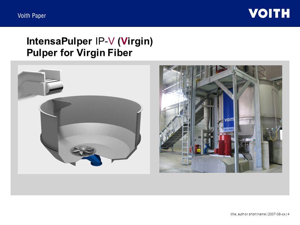IntensaPulper IP-V (Virgin) Pulper for Virgin Fiber